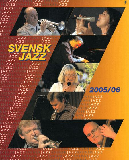 Svensk jazzbok Årsboken Svensk Jazz, utgiven av Svenska Jazzakademien.